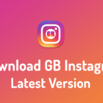 GB Instagram v1.60 APK (2019) Download for Android FREE (Official)
